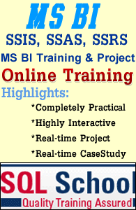 Excellent Realtime Training on SQL Business Intelligence @ SQL School