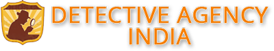 Detective Agencies in Delhi, Gurgaon, Noida, India