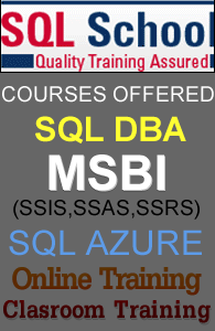 Complete Practical Classroom Training on SQL BI   & DW @ SQL School
