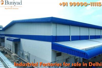 Factories in Delhi at prime localities @9999011115