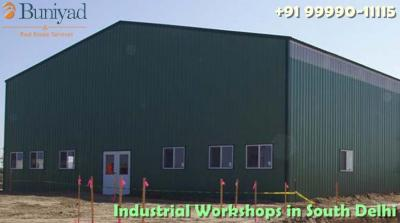 Buy affordable industrial workshops in South Delhi