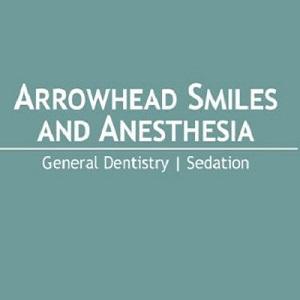 Arrowhead Smiles and Anesthesia