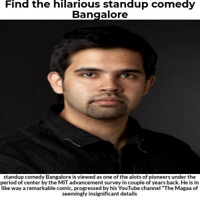 Find the hilarious standup comedy Bangalore