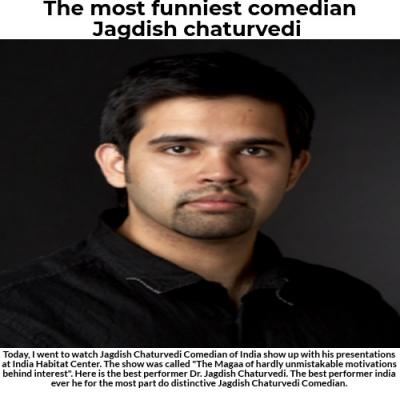 The most funniest comedian Jagdish chaturvedi