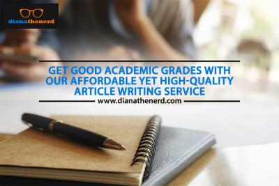 Ensure High-Grades with the Dependable article writing