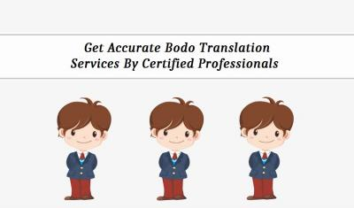 Get Accurate Bodo Translation Services By Certifie